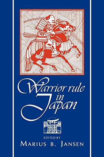 9780521484046: Warrior Rule in Japan (Cambridge History of Japan)