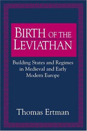 9780521484275: Birth of the Leviathan: Building States and Regimes in Medieval and Early Modern Europe