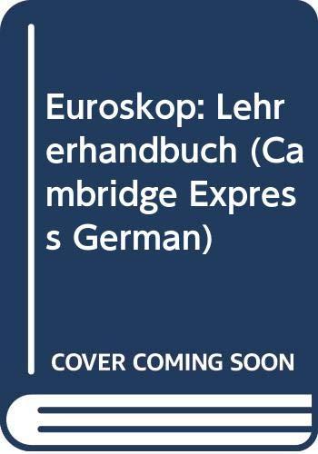 9780521484305: Euroskop: Lehrerhandbuch (Cambridge Express German) (German Edition)