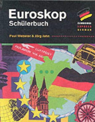 9780521484312: Euroskop: Schülerbuch (Cambridge Express German)