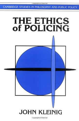 9780521484336: The Ethics of Policing (Cambridge Studies in Philosophy and Public Policy)