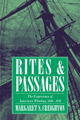 9780521484480: Rites and Passages: The Experience of American Whaling, 1830-1870 (Garland Reference Library of the)