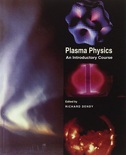 9780521484527: Plasma Physics: An Introductory Course