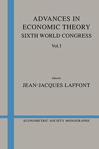 9780521484596: Advances in Economic Theory: Volume 1: Sixth World Congress (Econometric Society Monographs)