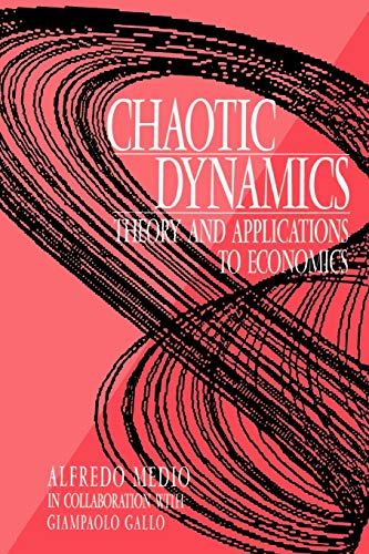 9780521484619: Chaotic Dynamics: Theory and Applications to Economics
