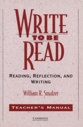 9780521484763: Write to be Read Teacher's manual: Reading, Reflection, and Writing (Cambridge Academic Writing Collection)