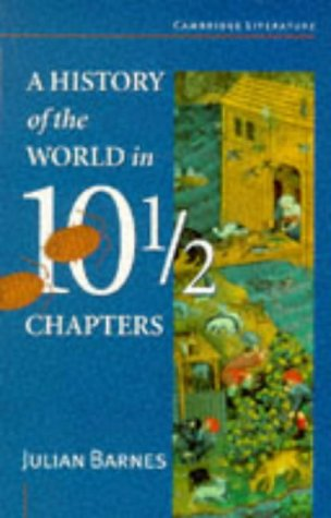 9780521484787: A History of the World in Ten and a Half Chapters (Cambridge Literature)