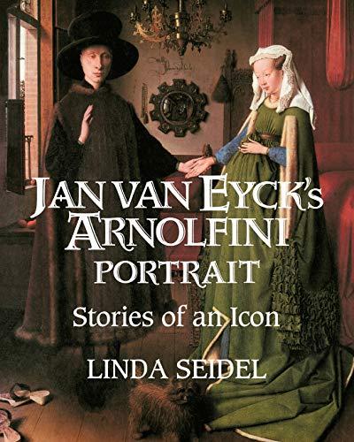 9780521484879: Jan Van Eyck's Arnolfini Portrait: Stories of an Icon