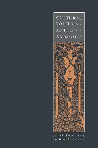 9780521484992: Cultural Politics at the Fin de Si�cle