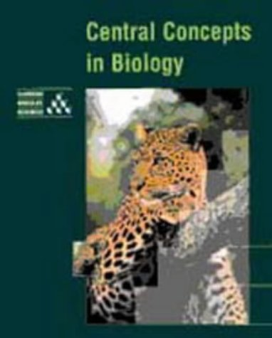 Central Concepts in Biology (Cambridge Modular Sciences) (0521485010) by University of Cambridge Local Examinations Syndicate; Gregory, Jennifer; Jones, Mary