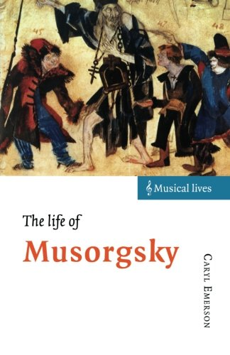 9780521485074: The Life of Musorgsky (Musical Lives)