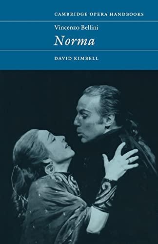 9780521485142: Vincenzo Bellini: Norma Paperback (Cambridge Opera Handbooks)