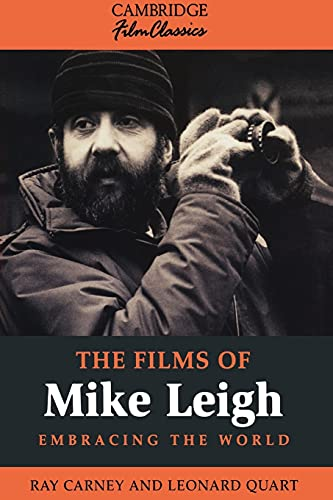 9780521485180: The Films of Mike Leigh (Cambridge Film Classics)