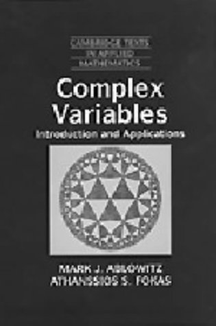 Complex Variables: Introduction and Applications (Cambridge Texts: Fokas, Athanssios S.,