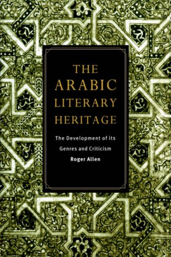 9780521485258: The Arabic Literary Heritage: The Development of its Genres and Criticism