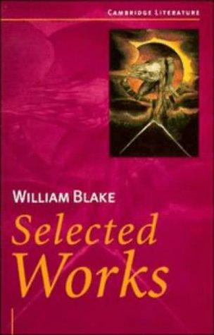 9780521485463: William Blake: Selected Works (Cambridge Literature)
