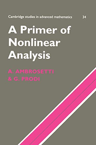 9780521485739: A Primer of Nonlinear Analysis (Cambridge Studies in Advanced Mathematics)