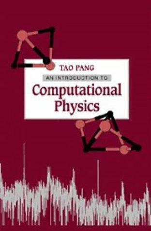 9780521485920: An Introduction to Computational Physics