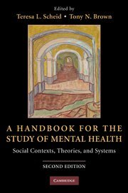 9780521491945: A Handbook for the Study of Mental Health: Social Contexts, Theories, and Systems