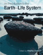 9780521493918: An Introduction to the Earth-Life System Hardback