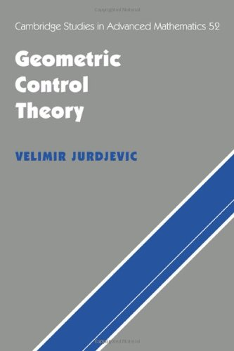 Geometric Control Theory (Cambridge Studies in Advanced Mathematics): Jurdjevic, Velimir