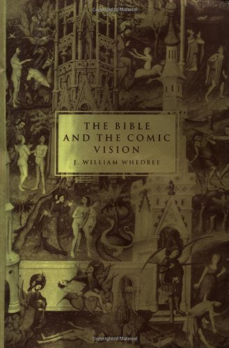 9780521495073: The Bible and the Comic Vision