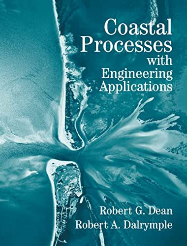 9780521495356: Coastal Processes with Engineering Applications (Cambridge Ocean Technology Series)