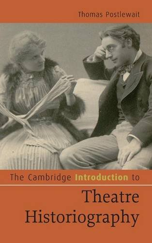 9780521495707: The Cambridge Introduction to Theatre Historiography (Cambridge Introductions to Literature)