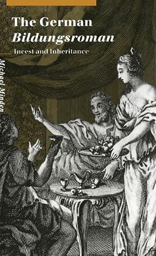 9780521495738: The German Bildungsroman Hardback: Incest and Inheritance (Cambridge Studies in German)