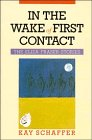 In the Wake of First Contact: The Eliza Fraser Stories: Schaffer, Kay