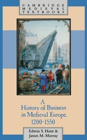 9780521495813: A History of Business in Medieval Europe, 1200-1550 (Cambridge Medieval Textbooks)