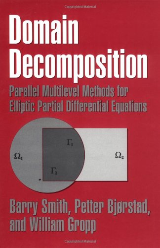 9780521495899: Domain Decomposition: Parallel Multilevel Methods for Elliptic Partial Differential Equations