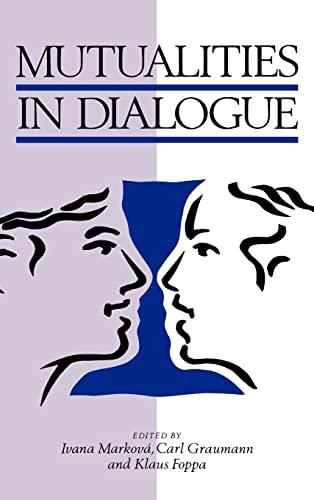 9780521495950: Mutualities in Dialogue