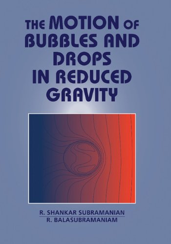 9780521496056: The Motion of Bubbles and Drops in Reduced Gravity Hardback