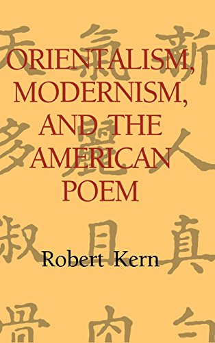 9780521496131: Orientalism, Modernism, and the American Poem (Cambridge Studies in American Literature and Culture)