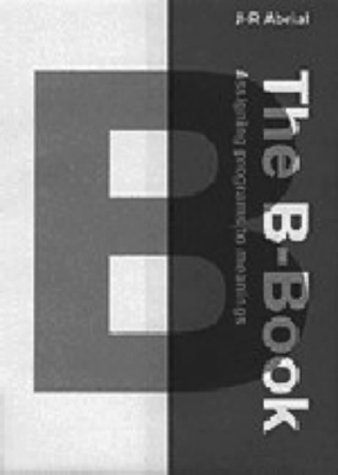 9780521496193: The B-Book: Assigning Programs to Meanings