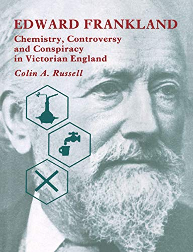 9780521496360: Edward Frankland Hardback: Chemistry, Controversy and Conspiracy in Victorian England