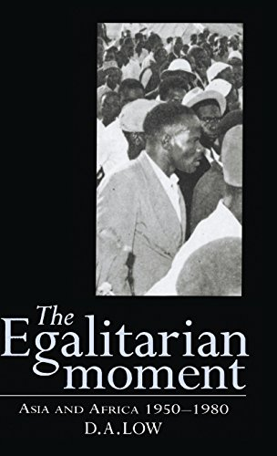 9780521496650: The Egalitarian Moment: Asia and Africa, 1950-1980