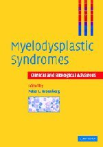 9780521496681: Myelodysplastic Syndromes: Clinical and Biological Advances