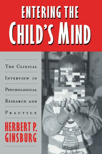 9780521496858: Entering the Child's Mind: The Clinical Interview In Psychological Research and Practice