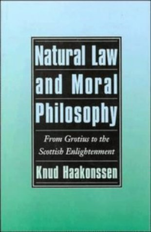 9780521496865: Natural Law and Moral Philosophy: From Grotius to the Scottish Enlightenment