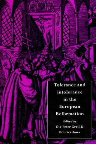 9780521496940: Tolerance and Intolerance in the European Reformation
