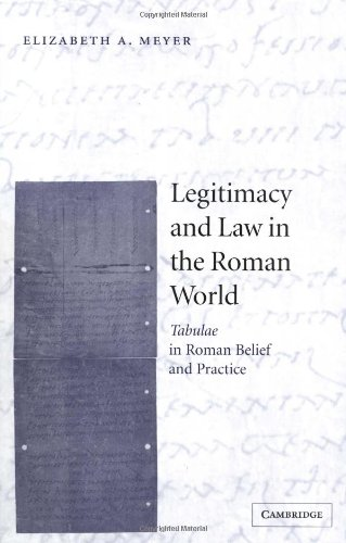 9780521497015: Legitimacy and Law in the Roman World: Tabulae in Roman Belief and Practice