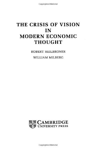9780521497145: The Crisis of Vision in Modern Economic Thought