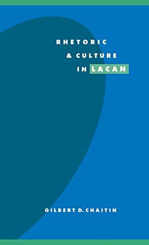 9780521497282: Rhetoric and Culture in Lacan (Literature, Culture, Theory)