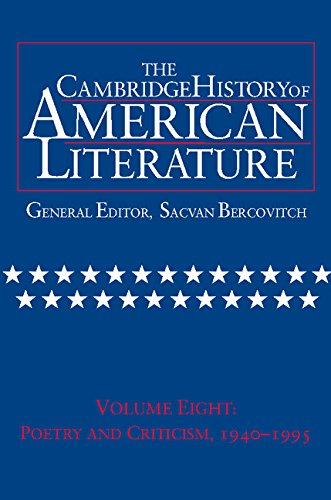 9780521497336: The Cambridge History of American Literature, Vol. 8: Poetry and Criticism, 1940-1995