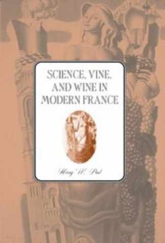 9780521497459: Science, Vine and Wine in Modern France