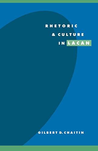 9780521497657: Rhetoric and Culture in Lacan (Literature, Culture, Theory)