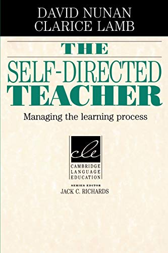 9780521497732: The Self-Directed Teacher: Managing the Learning Process