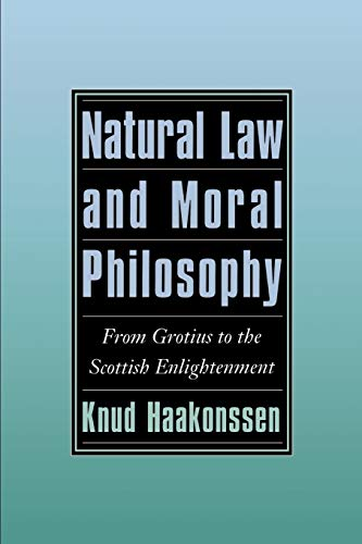 9780521498029: Natural Law and Moral Philosophy: From Grotius to the Scottish Enlightenment